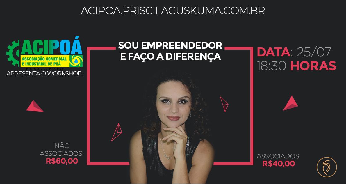 """WORKSHOP """"SOU EMPREENDEDOR E FAÇO A DIFERENÇA"""" –  ACIPOA"""