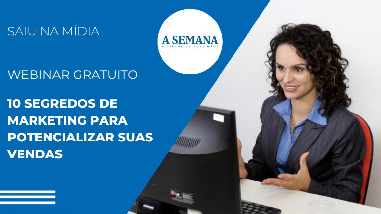 """O jornal de Mogi """"A Semana"""" indica o webinar gratuito sobre marketing com a Priscila Guskuma"""
