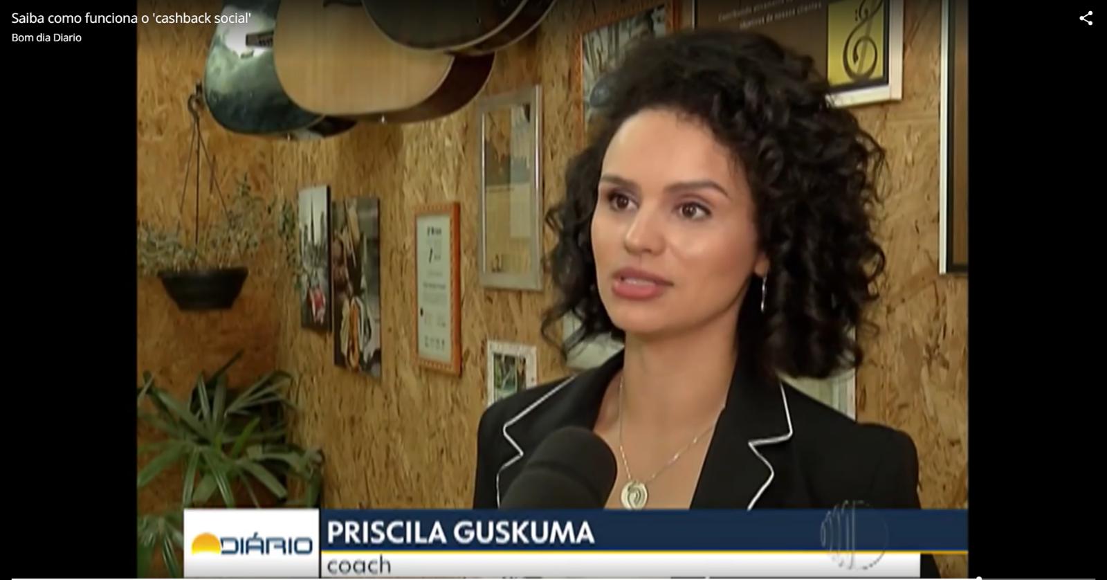 Cashback Social – Priscila Guskuma na Tv Diário
