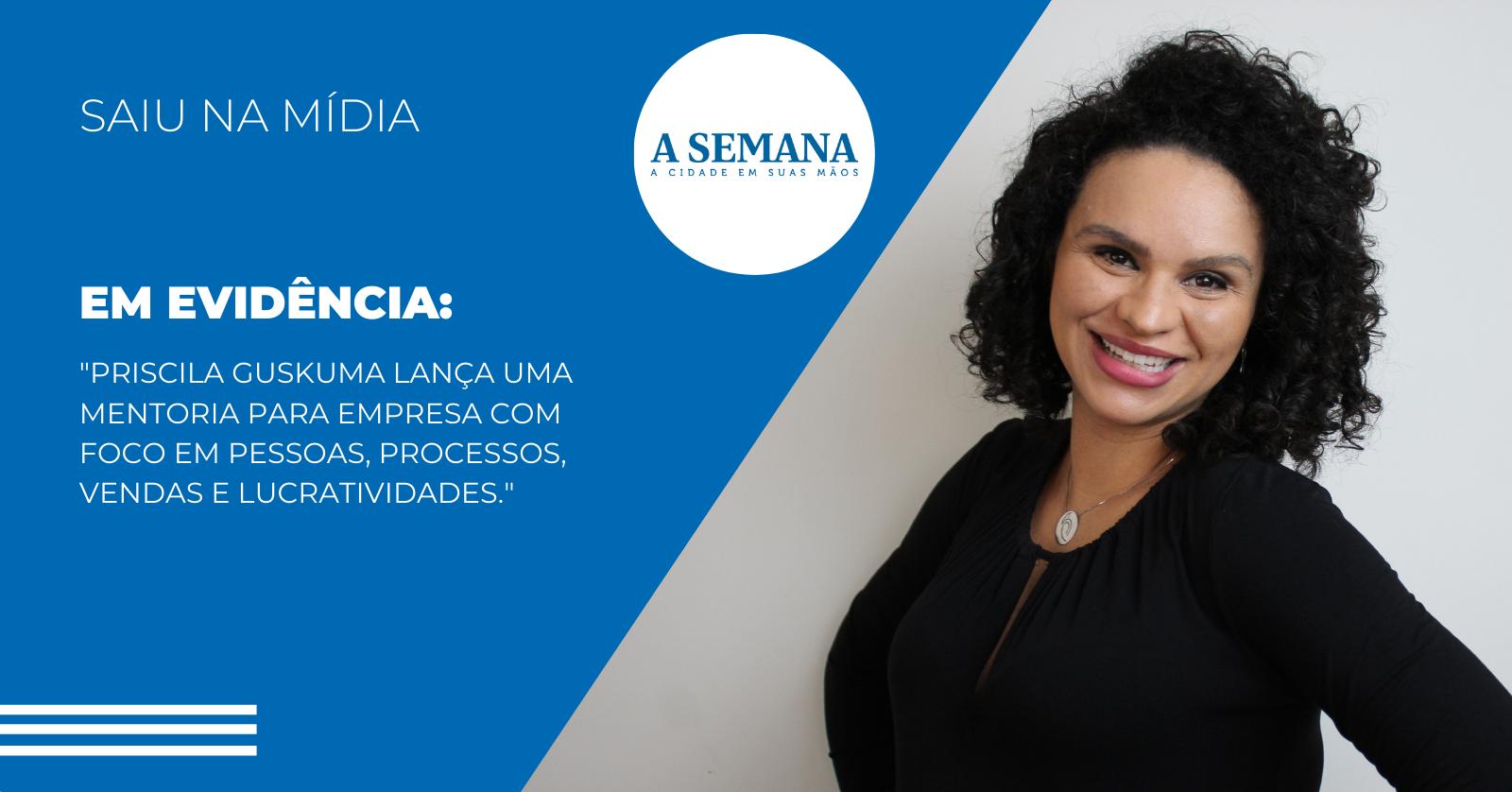 Priscila Guskuma fica em destaque na edição do Jornal A Semana