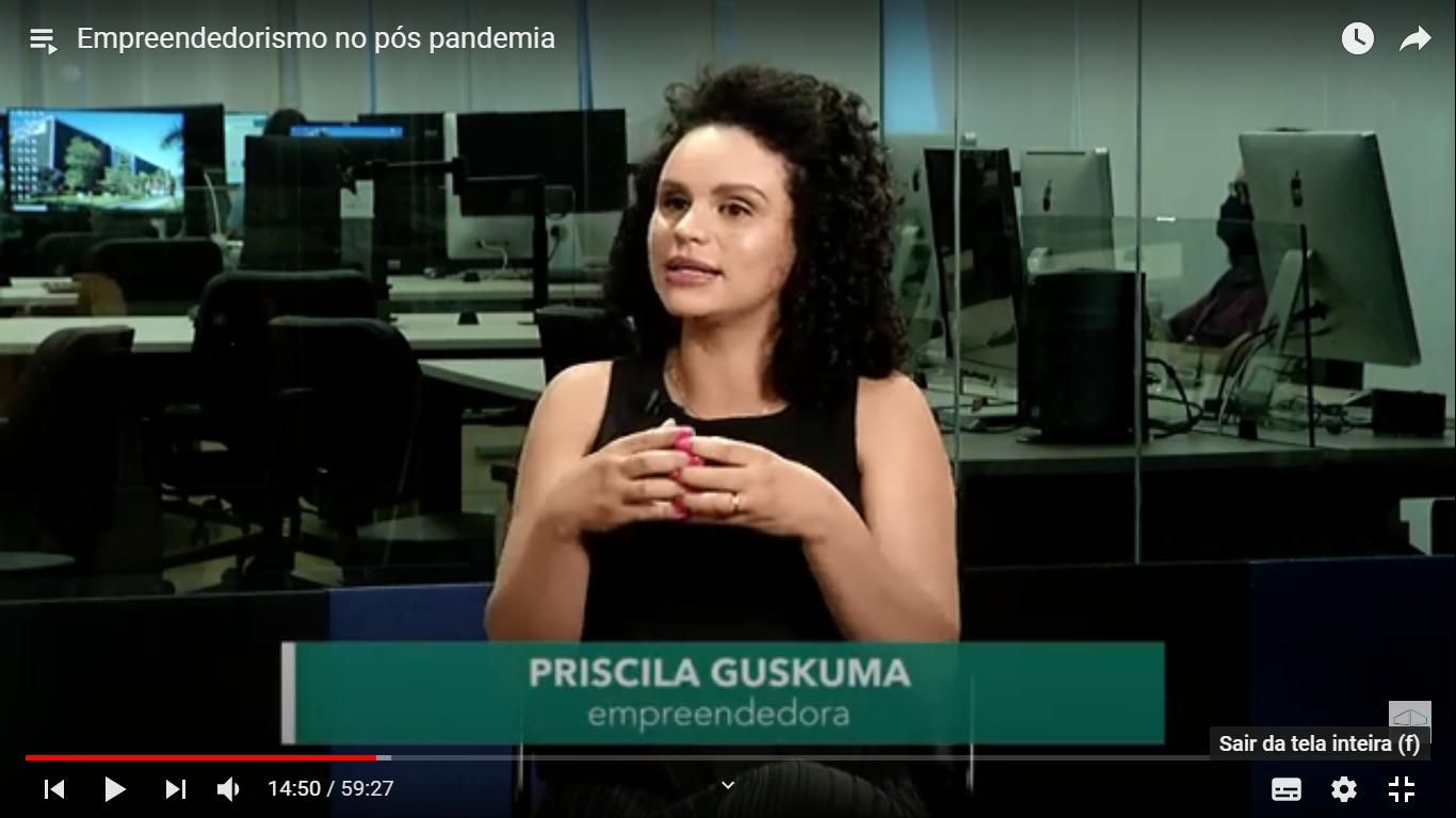Priscila Guskuma fala sobre empreendedorismo no pós pandemia na TV Alesp
