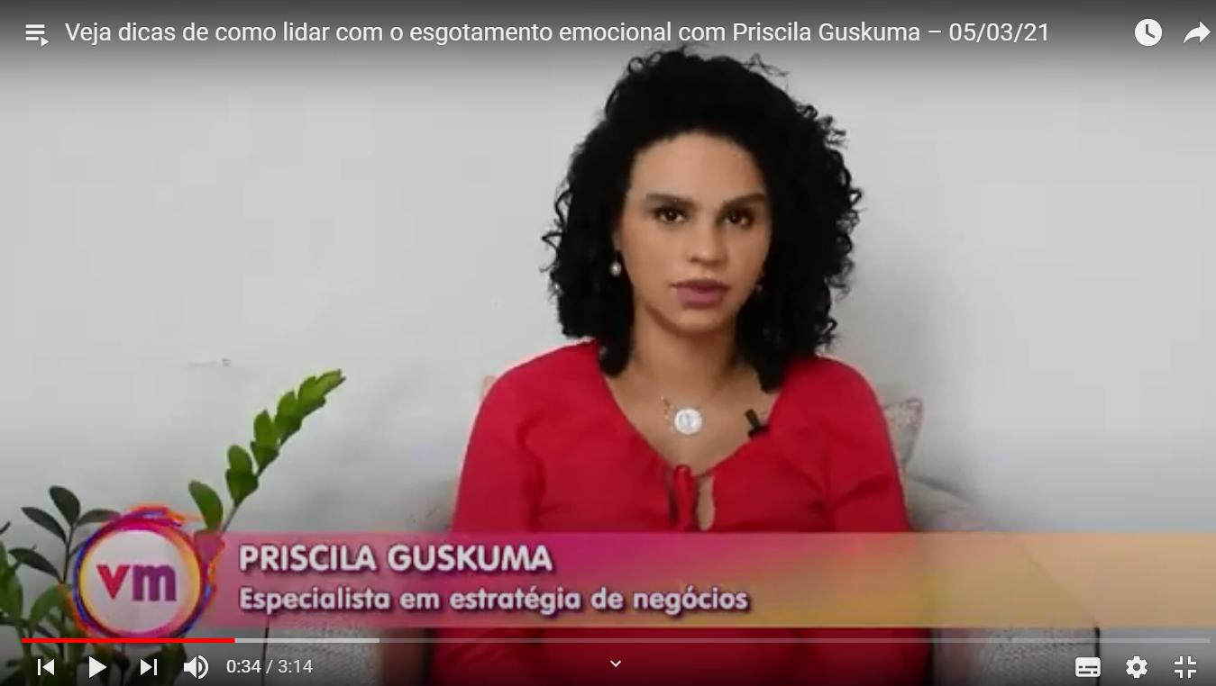Priscila Guskuma da dicas de como lidar com o esgotamento emocional na Rede Vida