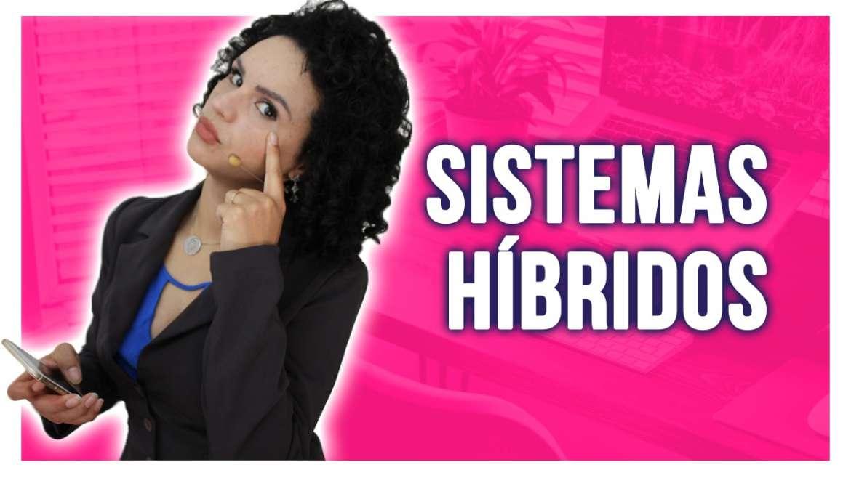 Sistemas Híbridos