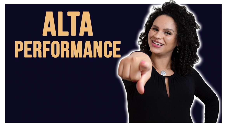 Você tem Alta Performance?